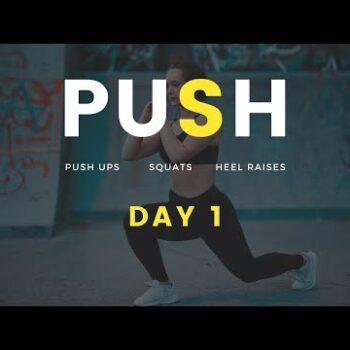 PUSH - Day 1 - Just get moving - Push Ups, Squats, Skips, Heel Raises - Covid Rehab Exercises