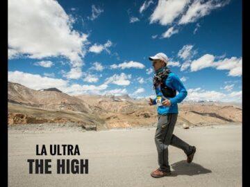 La Ultra - The High 2017 (8th edition): Ultra-marathon of the Himalayas.